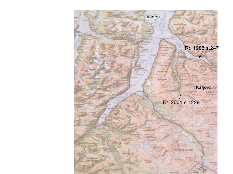 Lyngen Kåfjord Rt. 1985 s.247 Rt. 2001 s.1229