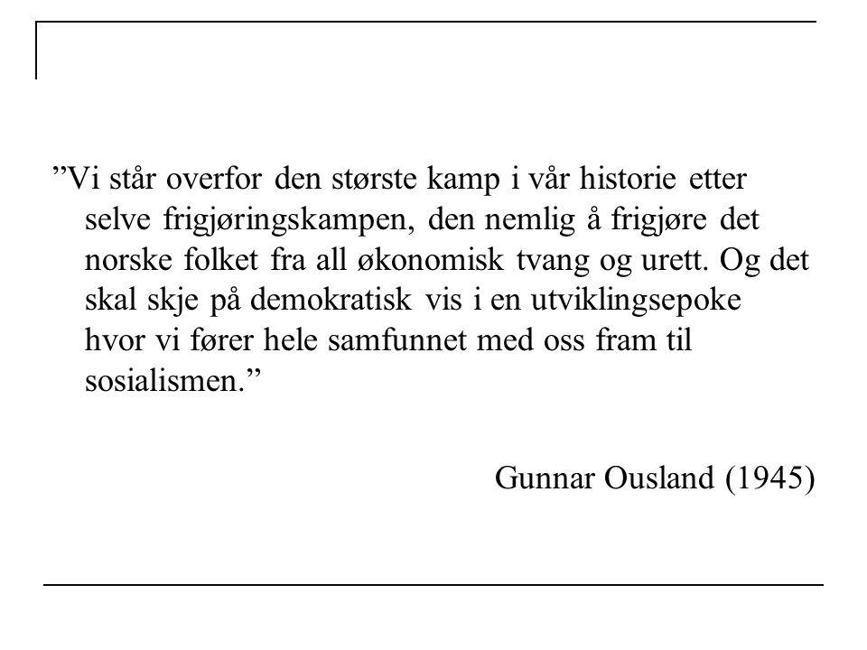 """""""Vi står overfor den største kamp i vår historie etter selve frigjøringskampen, den nemlig å frigjøre det norske folket fra all økonomisk tvang og ure"""