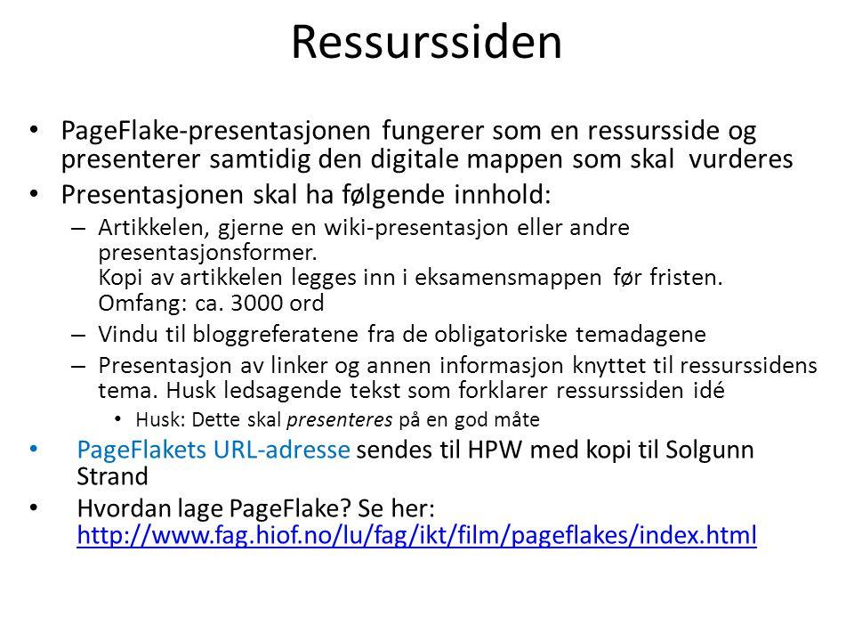 Ressurssiden PageFlake-presentasjonen fungerer som en ressursside og presenterer samtidig den digitale mappen som skal vurderes Presentasjonen skal ha følgende innhold: – Artikkelen, gjerne en wiki-presentasjon eller andre presentasjonsformer.