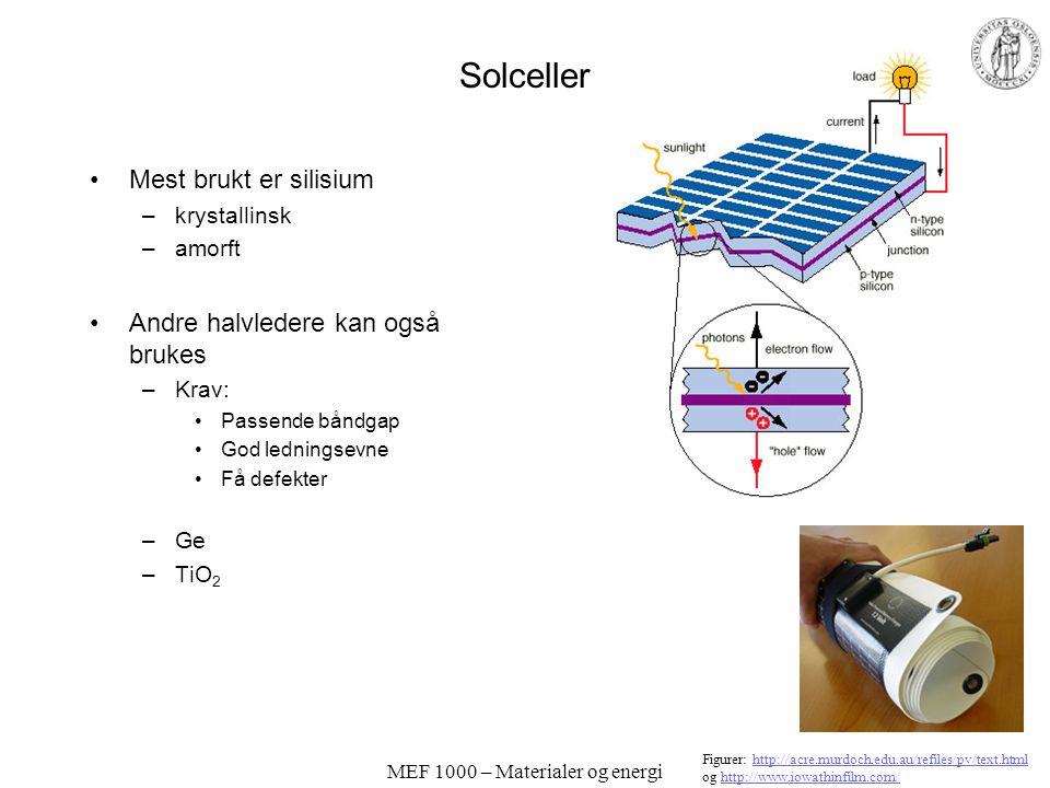 MEF 1000 – Materialer og energi Optoelektronikk – lysføsomme komponenter Fotoresistorer –CdS, leder i mørke, isolator i lys Fotodiode Fototransistor F