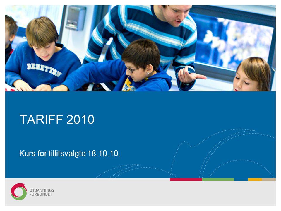 TARIFF 2010 Kurs for tillitsvalgte 18.10.10.