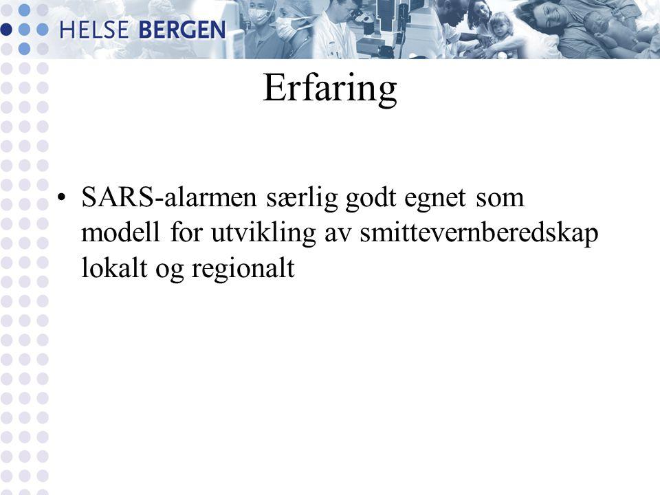 Erfaring SARS-alarmen særlig godt egnet som modell for utvikling av smittevernberedskap lokalt og regionalt