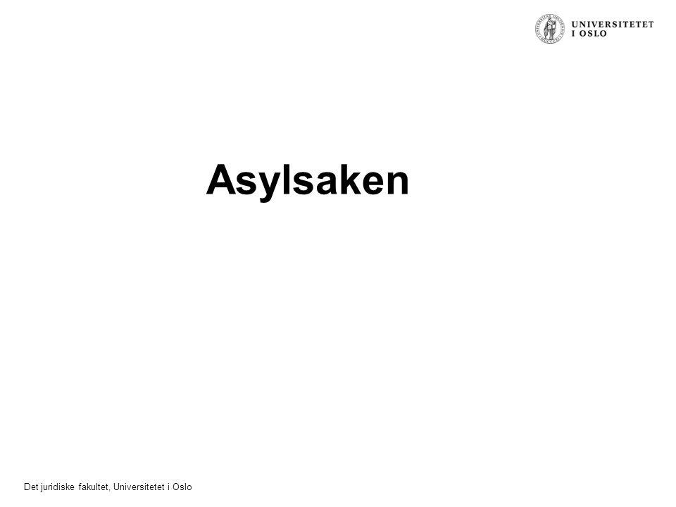 Det juridiske fakultet, Universitetet i Oslo Asylsaken