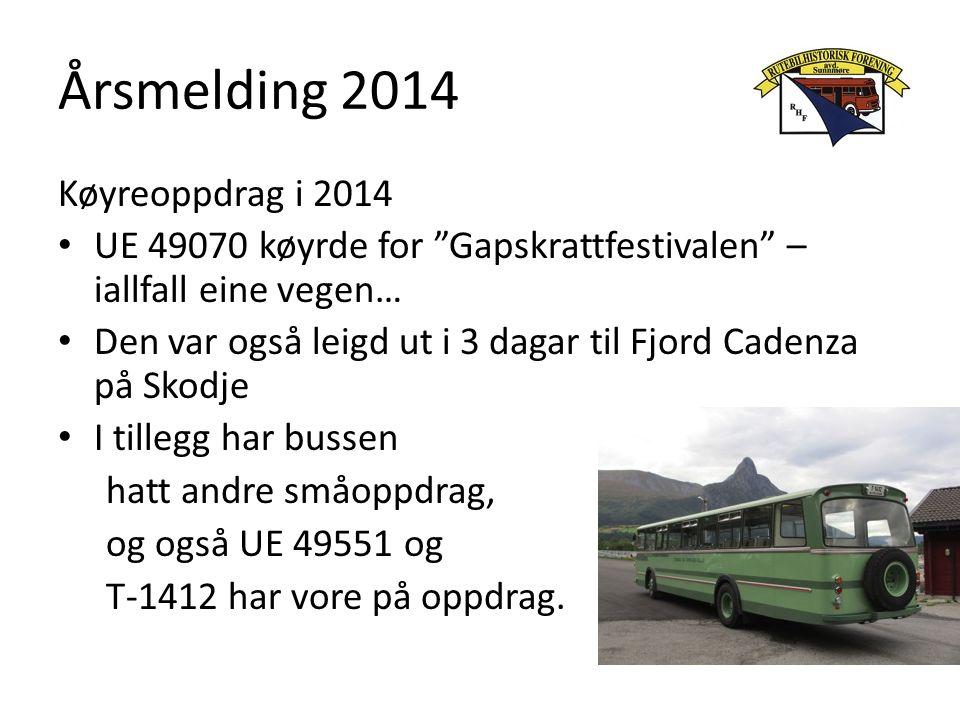 """Årsmelding 2014 Køyreoppdrag i 2014 UE 49070 køyrde for """"Gapskrattfestivalen"""" – iallfall eine vegen… Den var også leigd ut i 3 dagar til Fjord Cadenza"""