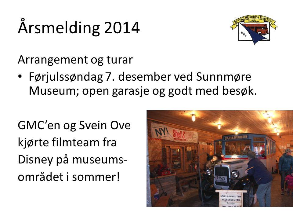 Årsmelding 2014 Arrangement og turar Førjulssøndag 7. desember ved Sunnmøre Museum; open garasje og godt med besøk. GMC'en og Svein Ove kjørte filmtea