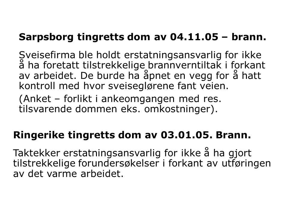 Sarpsborg tingretts dom av 04.11.05 – brann.
