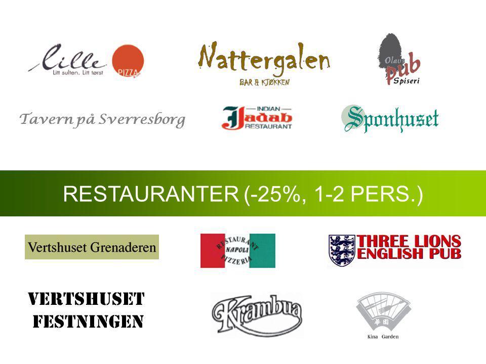 VERTSHUSET FESTNINGEN RESTAURANTER (-25%, 1-2 PERS.) Tavern på Sverresborg