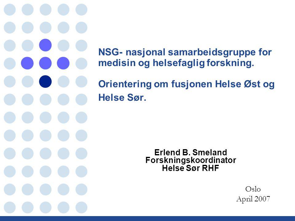 NSG- nasjonal samarbeidsgruppe for medisin og helsefaglig forskning.