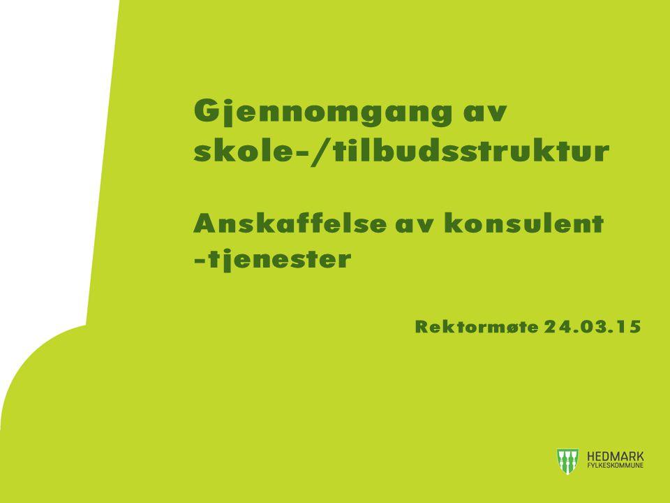 Konkurransegrunnlag - utdrag Omfang og kontraktsverdi Hedmark fylkeskommune ønsker å invitere et eksternt fagmiljø til å foreta en gjennomgang av Hedmark fylkeskommunes videregående skolestruktur og tilbudsstruktur.