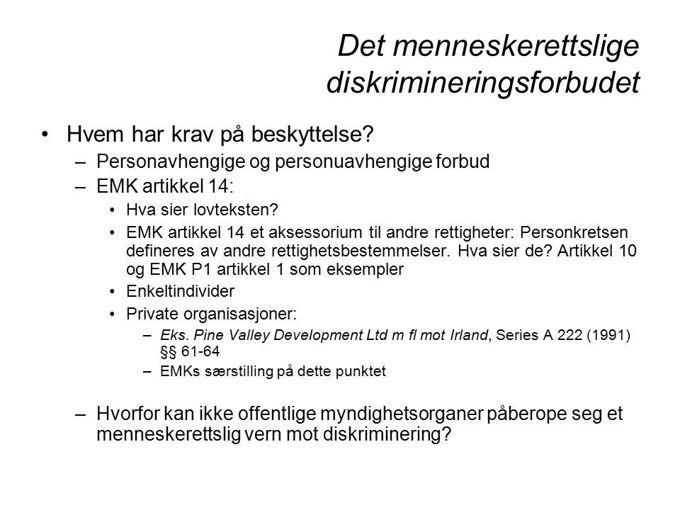 Det menneskerettslige diskrimineringsforbudet Hvem har krav på beskyttelse.
