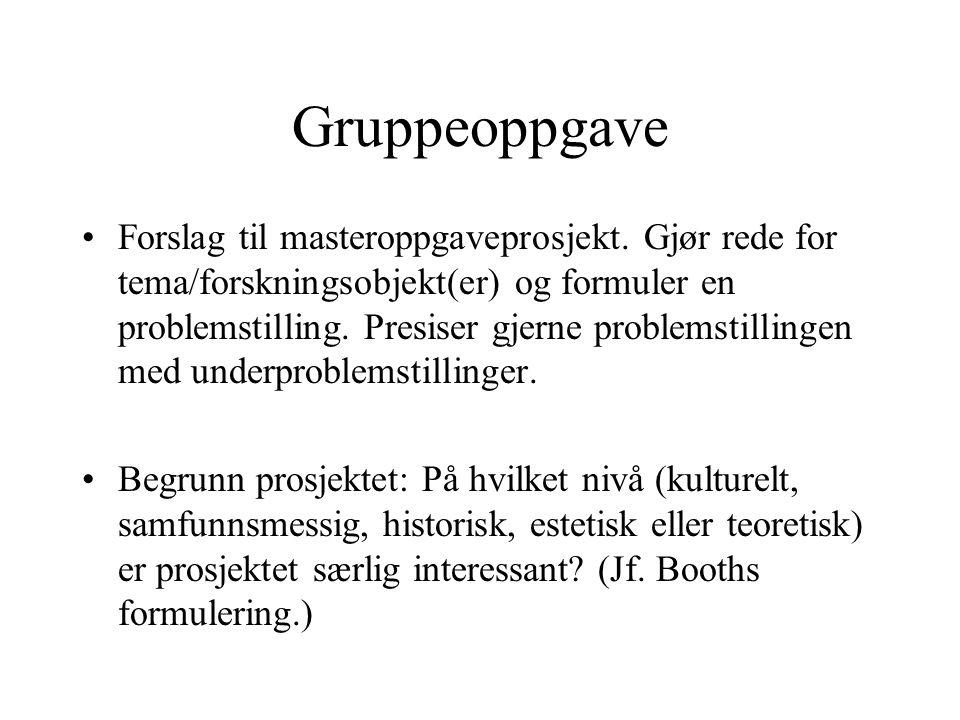 Gruppeoppgave Forslag til masteroppgaveprosjekt.