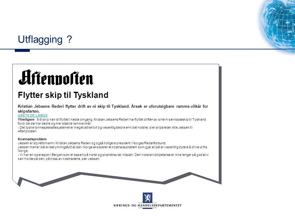 Utflagging ? Flytter skip til Tyskland Kristian Jebsens Rederi flytter drift av ni skip til Tyskland. Årsak er uforutsigbare ramme-vilkår for skipsfar