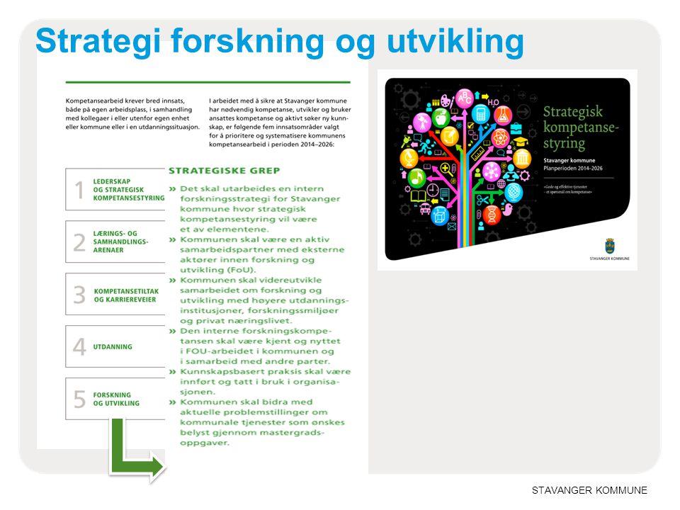 STAVANGER KOMMUNE Strategi forskning og utvikling