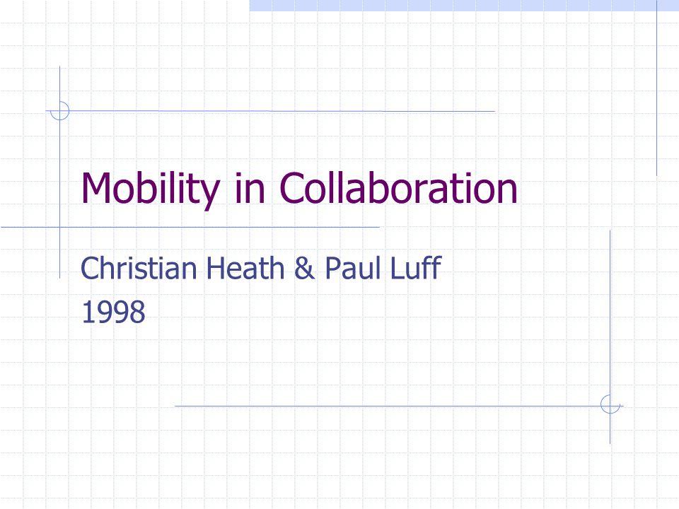 Hovedinnhold Metoder og virkemidler for å støtte mobilt arbeid Undersøkelser av kommunikasjon og samarbeid i ulike situasjoner Diskuterer implikasjoner ved innføring av teknologi for å støtte og forbedre arbeids- og samarbeidsmetoder
