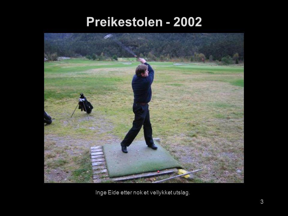 3 Inge Eide etter nok et vellykket utslag. Preikestolen - 2002