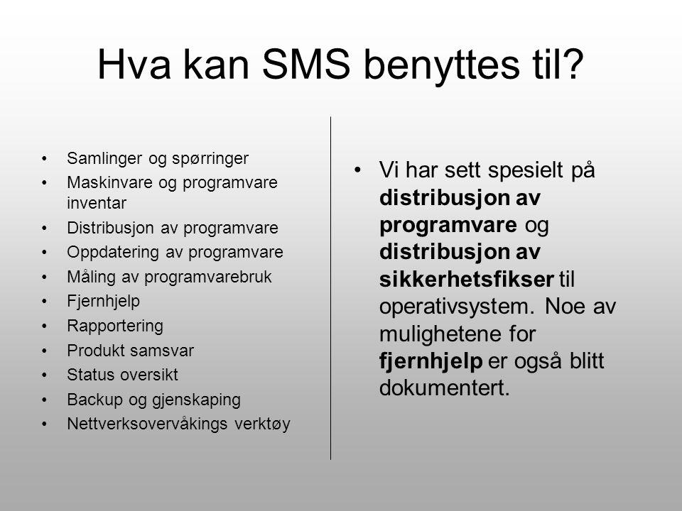 Hva kan SMS benyttes til.