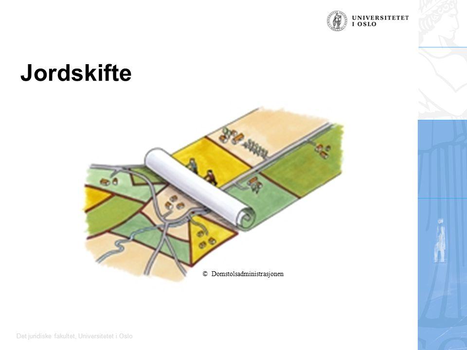 Det juridiske fakultet, Universitetet i Oslo Jordskifte © Domstolsadministrasjonen