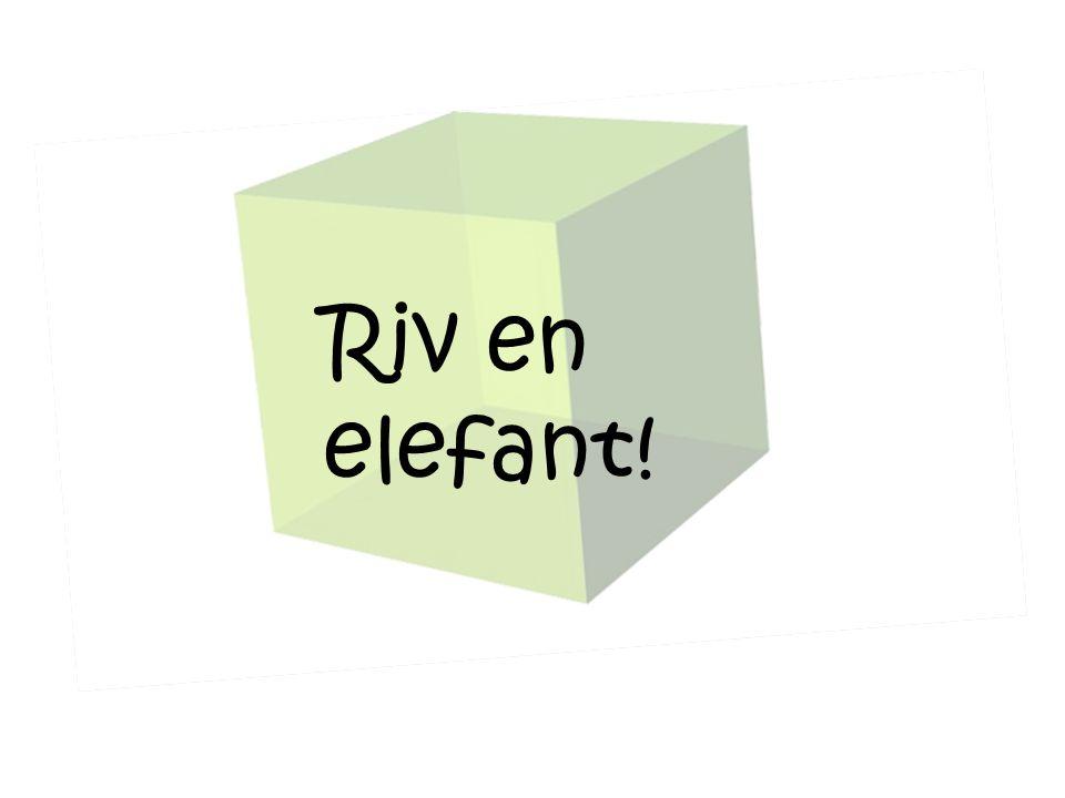 Riv en elefant!