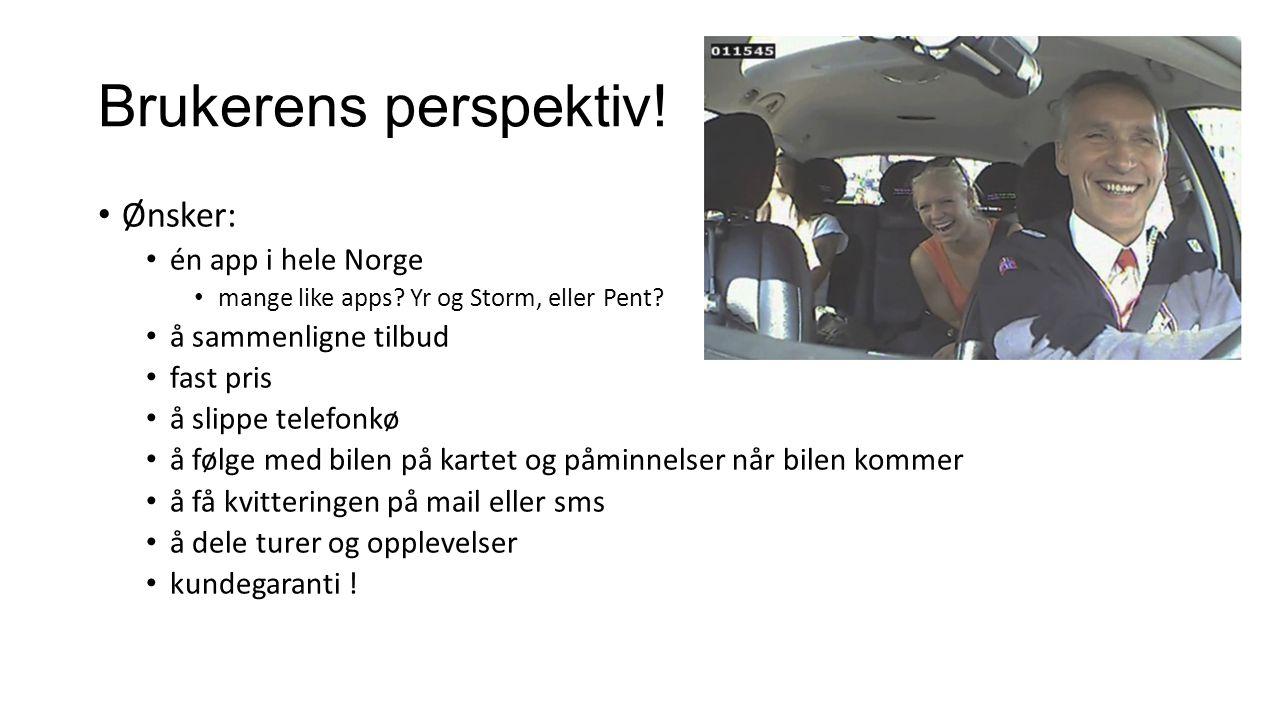 Brukerens perspektiv. Ønsker: én app i hele Norge mange like apps.