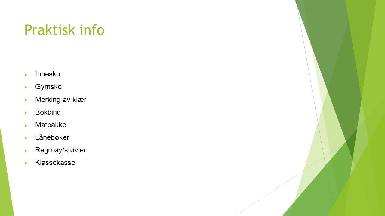 Timeplan MandagTirsdagOnsdagTorsdagFredag RLE/RespektNorskMatematikk Norsk MatematikkNorskMatematikkEngelskK & H BibliotekEngelskNorsk K & H NorskNaturfag/Samf unnsf Nat/Samf.RLENorsk MusikkUtegymNat/samf.Gym (Ranvør) Matematikk