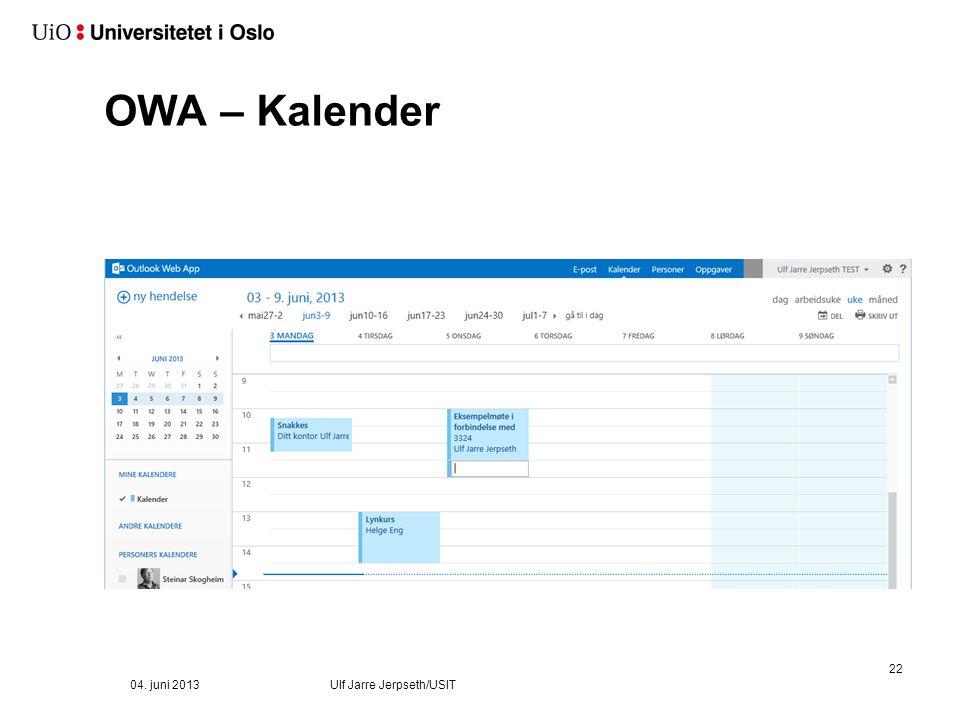 OWA – Kalender 22 04. juni 2013Ulf Jarre Jerpseth/USIT