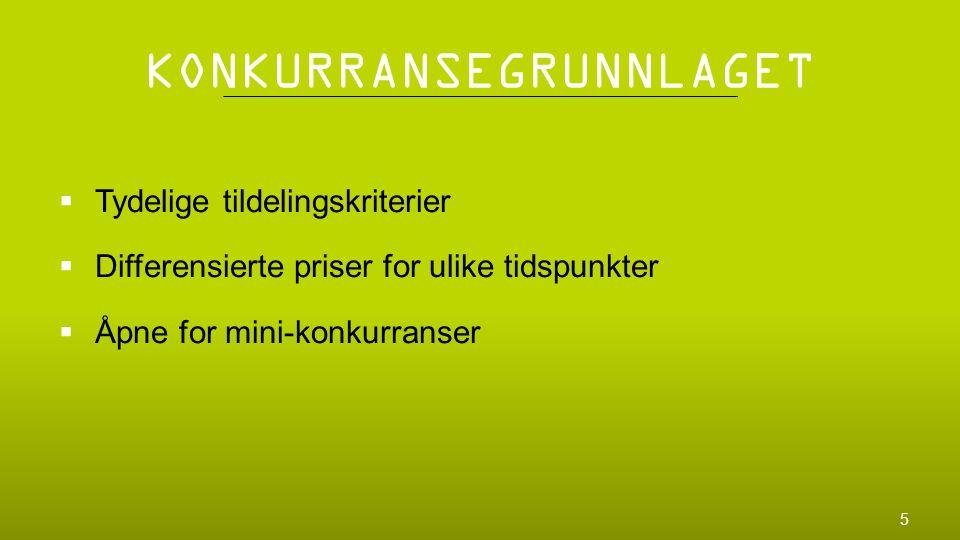TILDELINGSKRITERIER  Pris  Kapasitet  Miljø 6