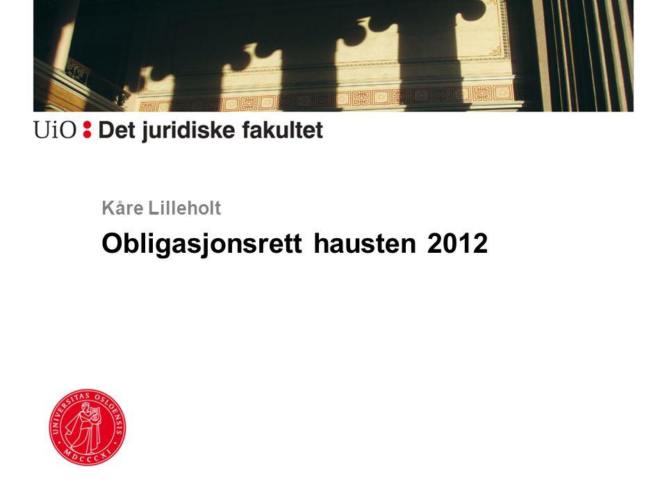 Kåre Lilleholt Obligasjonsrett hausten 2012