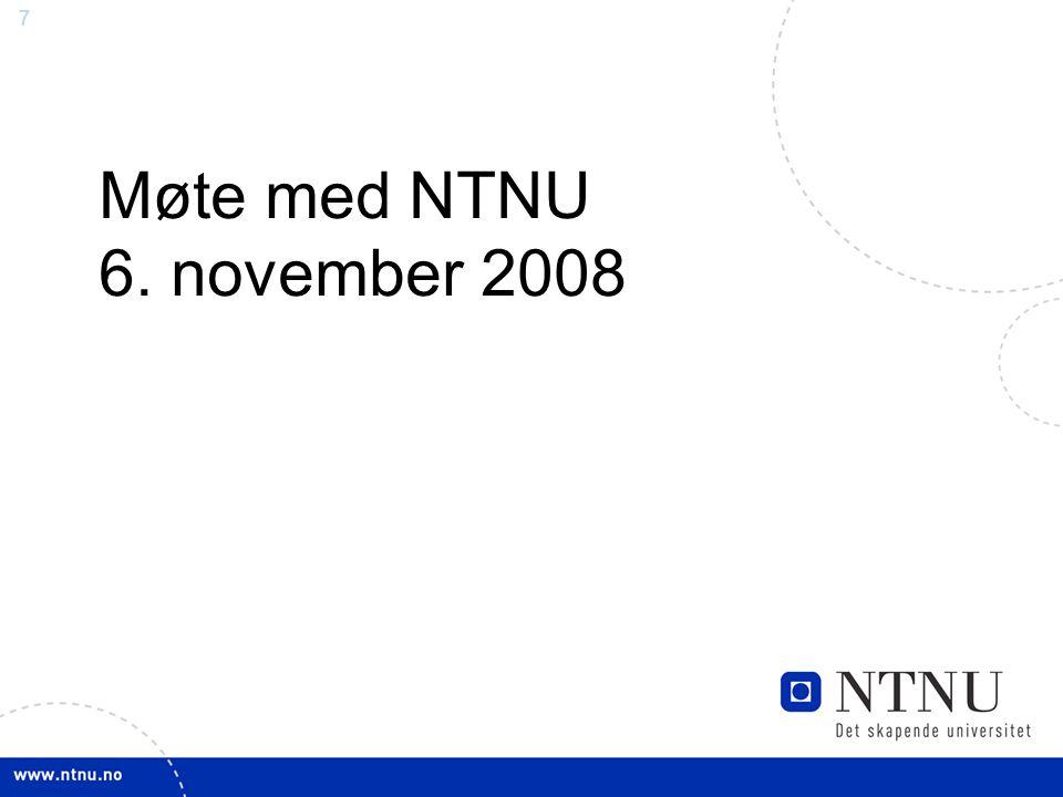 77 Møte med NTNU 6. november 2008
