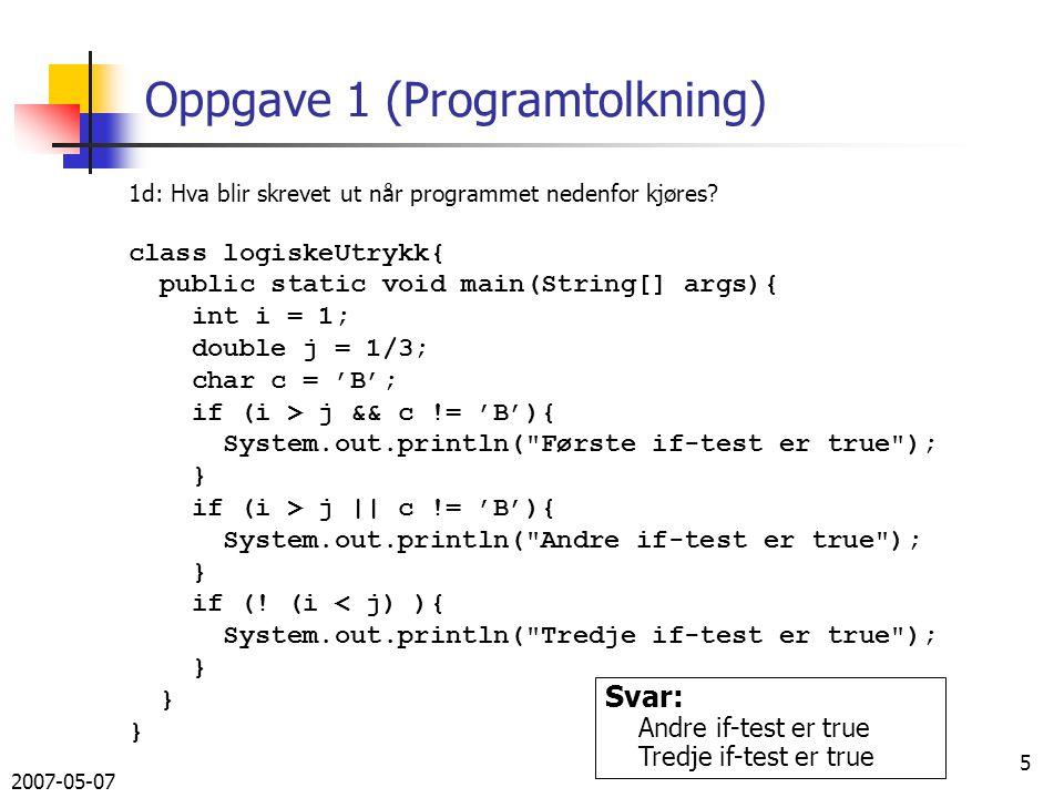 2007-05-07 26 Svar på 3c, metode i Bibliotek void meny(Out ut, In inn, Out utfil){ ut.outln( Biblioteksmeny ); ut.outln( ############## ); boolean stopp = false; while(!stopp){ ut.outln( R: Her kan du regitrere nye bøker. ); ut.outln( S: Skrive ut alle bøkene I biblioteket. ); ut.outln( F: Skrive ut bøker av en bestemt forfatter. ); ut.outln( A: Avslutte ); ut.outln( Tast inn ditt valg (R, S, F, eller A): ); char valg = inn.inChar(); switch(valg){ case R : registrerBok(ut, inn); break; case S : utskrift(ut); break; case F : ut.outln( Skriv inn forfatternavn: ); String f = inn.inLine(); utskrift(ut,f); break; case A : utskrift(utfil); stopp = true; break; default: ut.outln( Du må taste inn en av bokstavene R, S, F eller A ); }