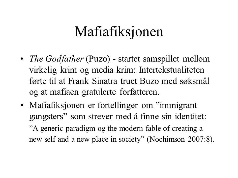 Mafiafiksjonen The Godfather (Puzo) - startet samspillet mellom virkelig krim og media krim: Intertekstualiteten førte til at Frank Sinatra truet Buzo