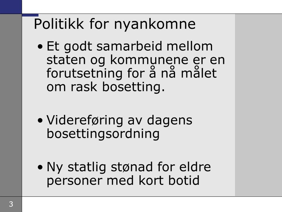 4 To store reformer i politikken for nyankomne Lov om introduksjonsordning for nyankomne innvandrere Lovforslag om rett og plikt til norskopplæring