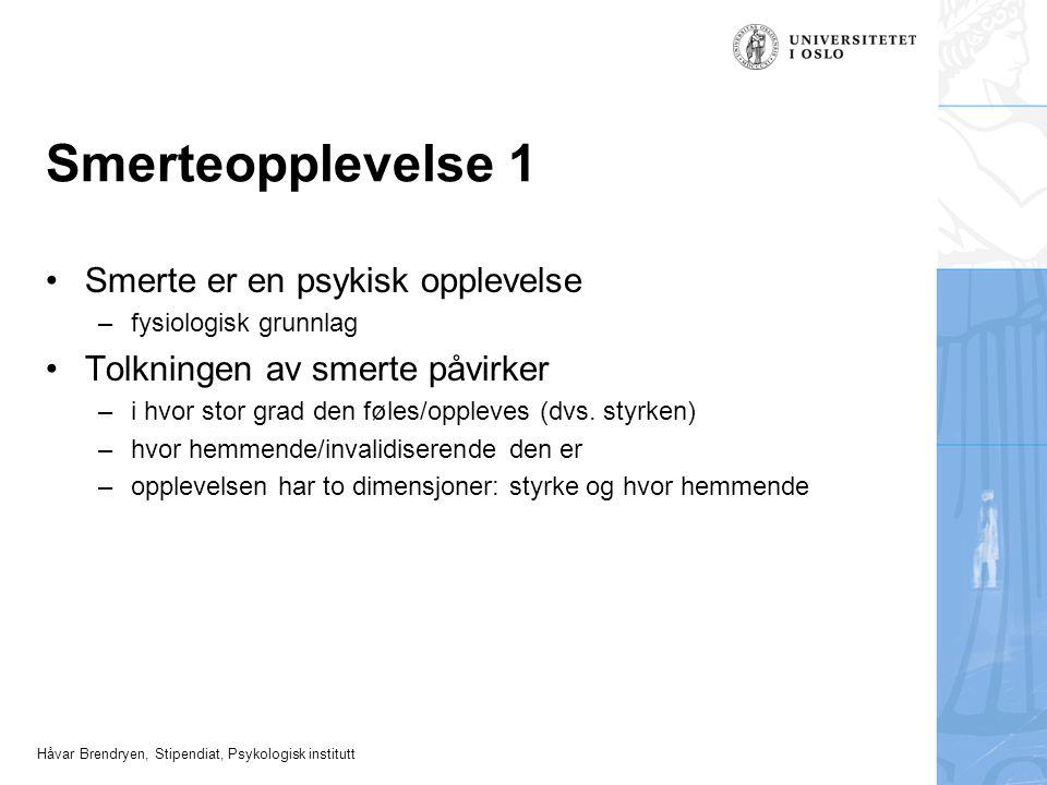 Håvar Brendryen, Stipendiat, Psykologisk institutt Hvordan er dette mulig.