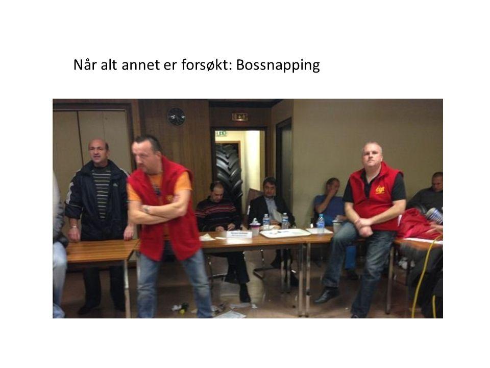 Når alt annet er forsøkt: Bossnapping