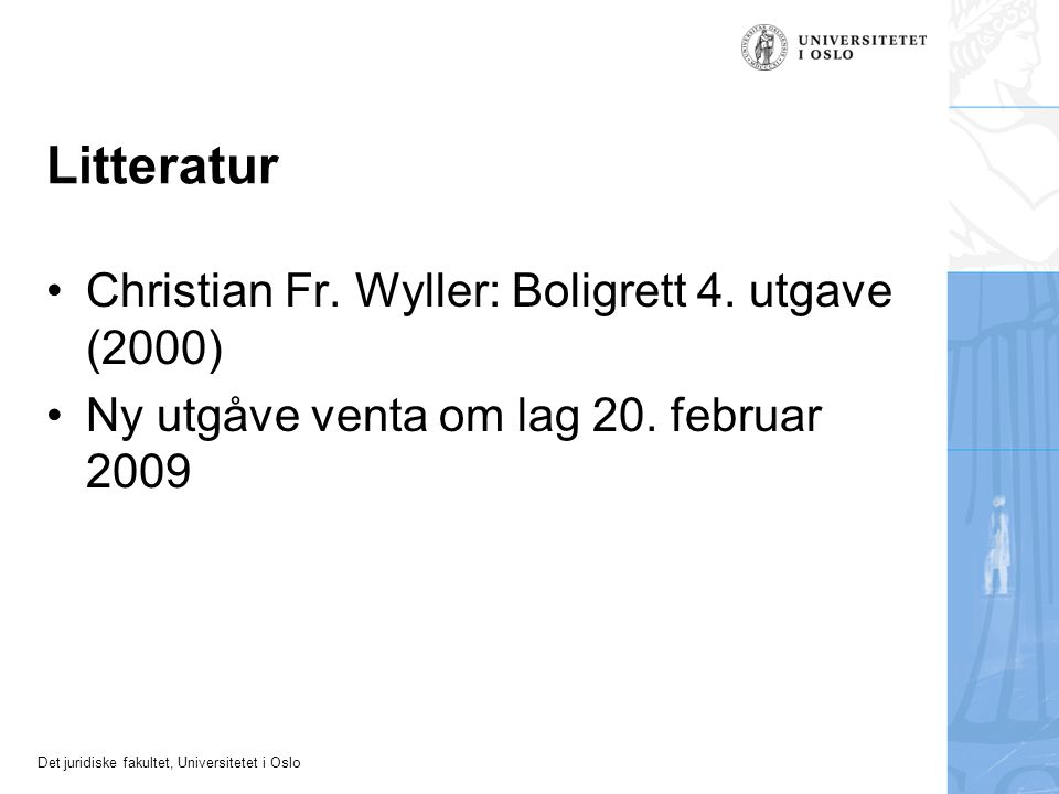 Det juridiske fakultet, Universitetet i Oslo Undervisningssituasjonen Bakgrunnen for avgrensa tilbod av valemne Materialet frå hausten 2007 Diskusjonsforum?