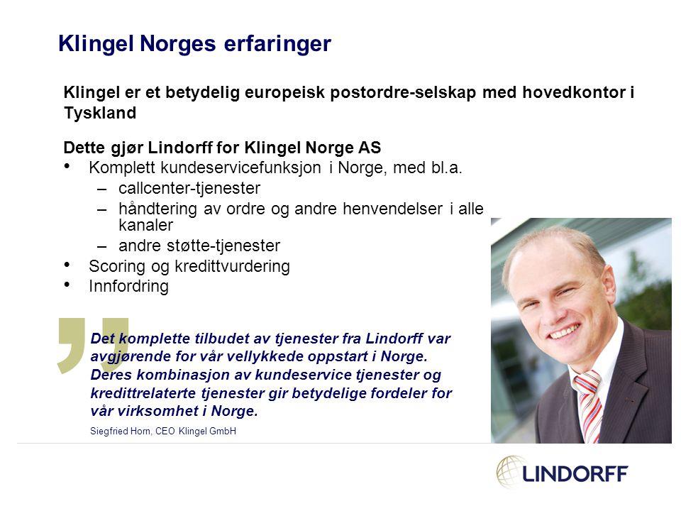"""Klingel Norges erfaringer Klingel er et betydelig europeisk postordre-selskap med hovedkontor i Tyskland """" Det komplette tilbudet av tjenester fra Lin"""