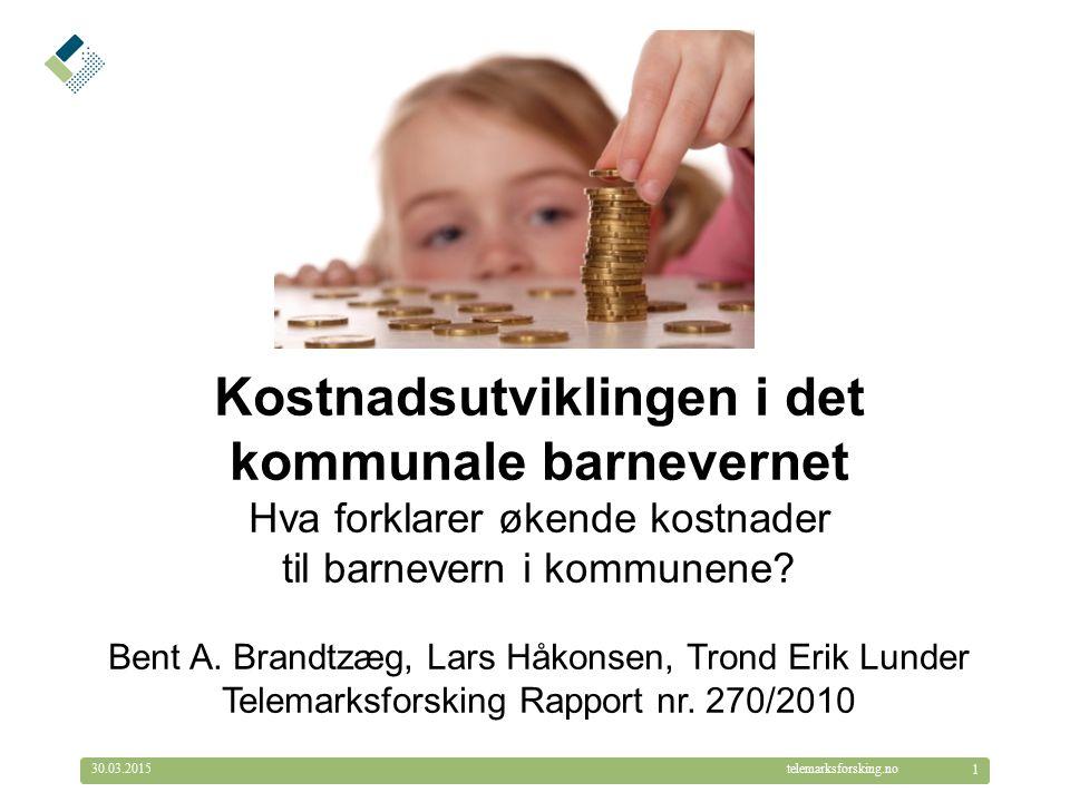 © Telemarksforsking telemarksforsking.no30.03.2015 1 Kostnadsutviklingen i det kommunale barnevernet Hva forklarer økende kostnader til barnevern i kommunene.