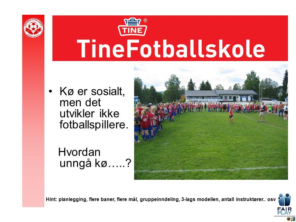 Kø er sosialt, men det utvikler ikke fotballspillere.