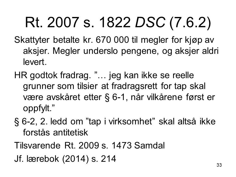 33 Rt. 2007 s. 1822 DSC (7.6.2) Skattyter betalte kr.