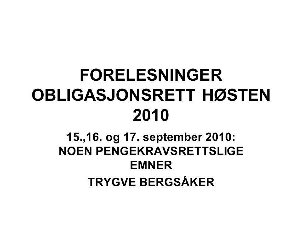 FORELESNINGER OBLIGASJONSRETT HØSTEN 2010 15.,16. og 17.