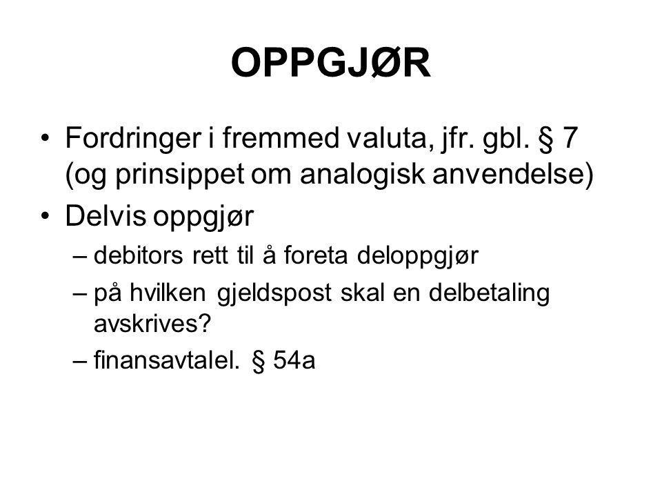OPPGJØR Fordringer i fremmed valuta, jfr. gbl.
