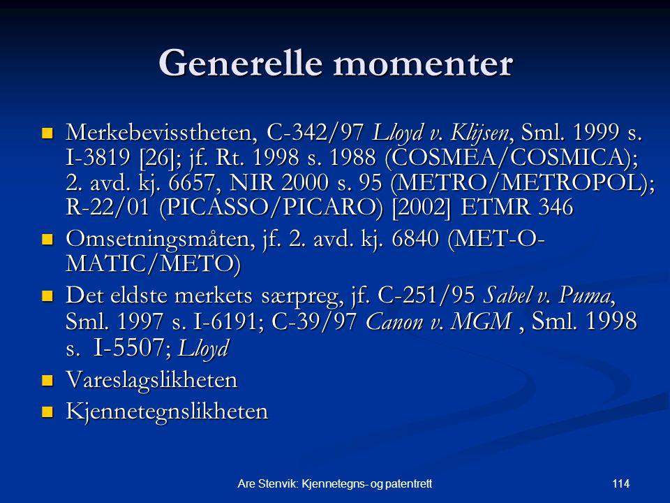 114Are Stenvik: Kjennetegns- og patentrett Generelle momenter Merkebevisstheten, C-342/97 Lloyd v.