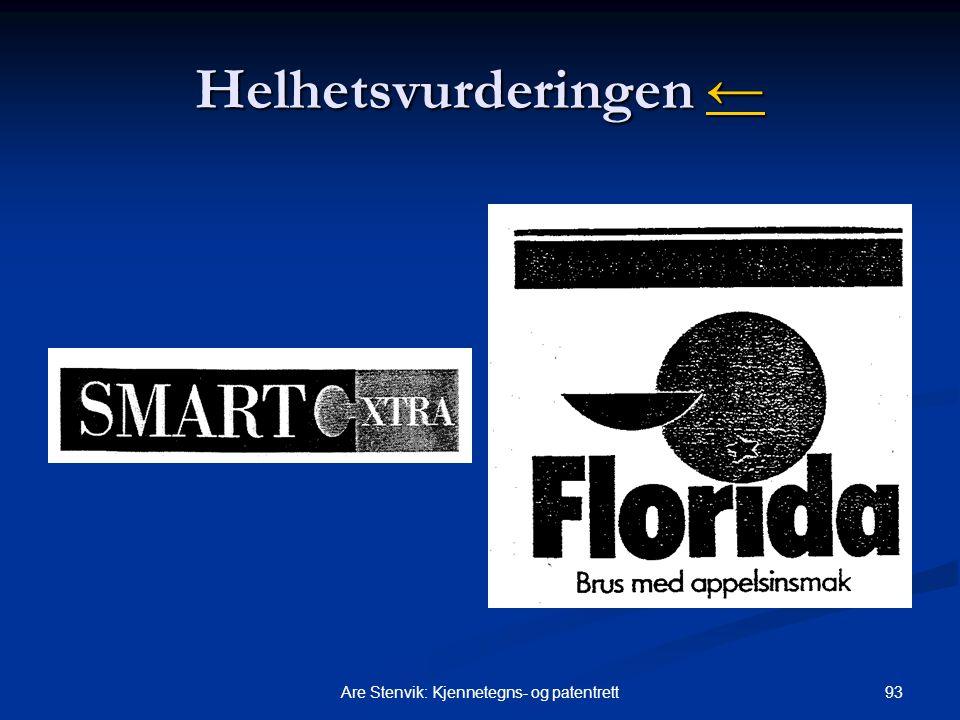 93Are Stenvik: Kjennetegns- og patentrett Helhetsvurderingen ← ←