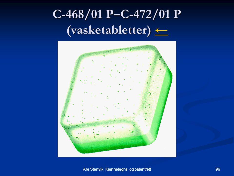 96Are Stenvik: Kjennetegns- og patentrett C-468/01 P–C-472/01 P (vasketabletter) ← ←
