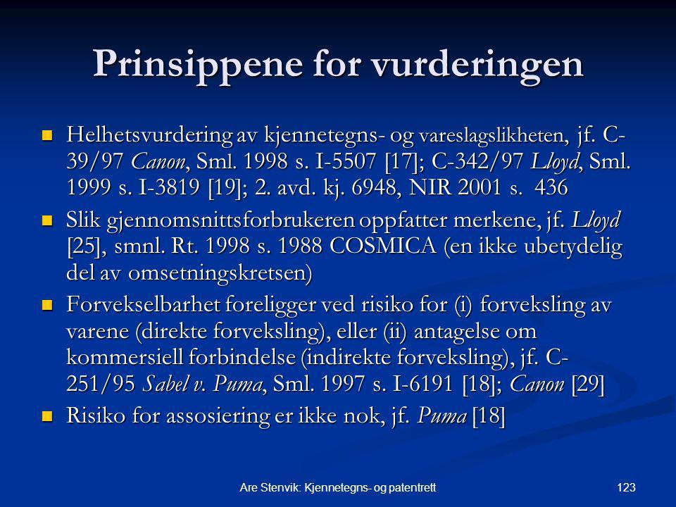 123Are Stenvik: Kjennetegns- og patentrett Prinsippene for vurderingen Helhetsvurdering av kjennetegns- og vareslagslikheten, jf. C- 39/97 Canon, Sm l