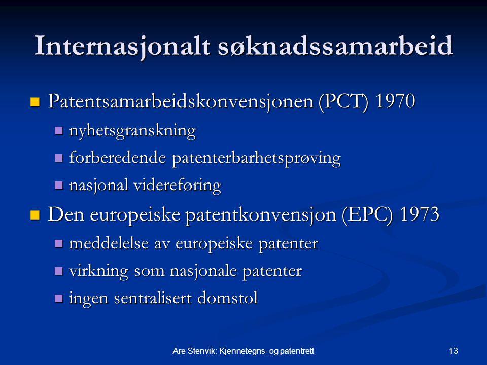 13Are Stenvik: Kjennetegns- og patentrett Internasjonalt søknadssamarbeid Patentsamarbeidskonvensjonen (PCT) 1970 Patentsamarbeidskonvensjonen (PCT) 1