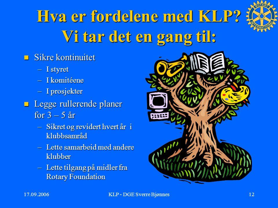 17.09.2006KLP - DGE Sverre Bjønnes11 Ytterliger et forslag …..