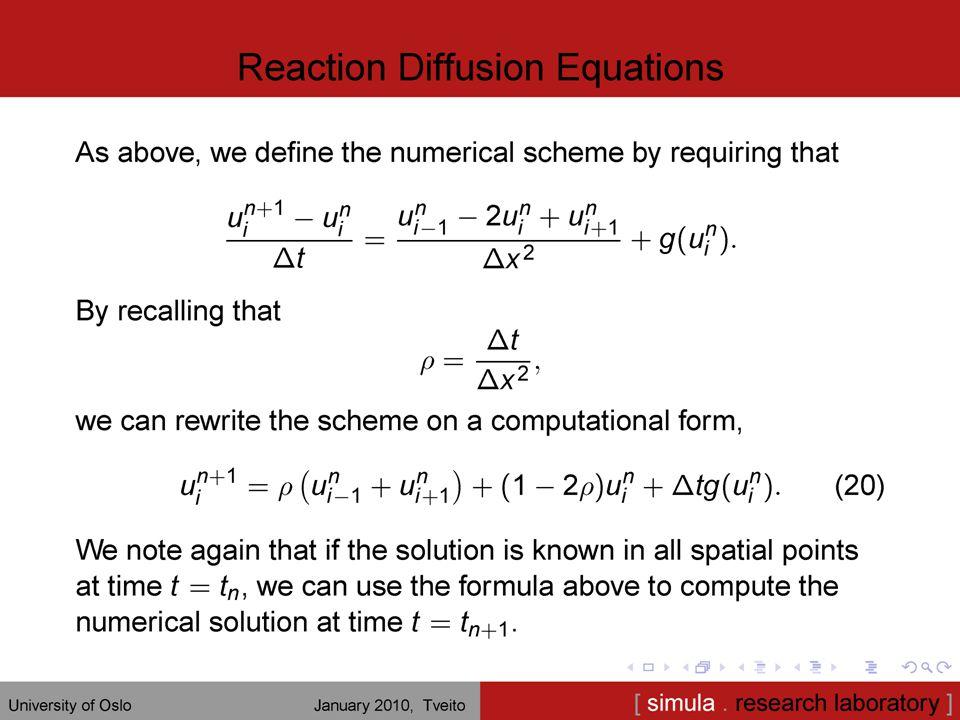 15 Ved å bruke randbetingelse, u 0 = u N+1 = 0, fås likningsystemet Dette kan skrives på formen Au = b Merk båndstrukturen på matrisen!