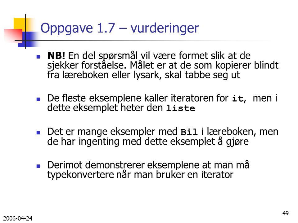 2006-04-24 49 Oppgave 1.7 – vurderinger NB.