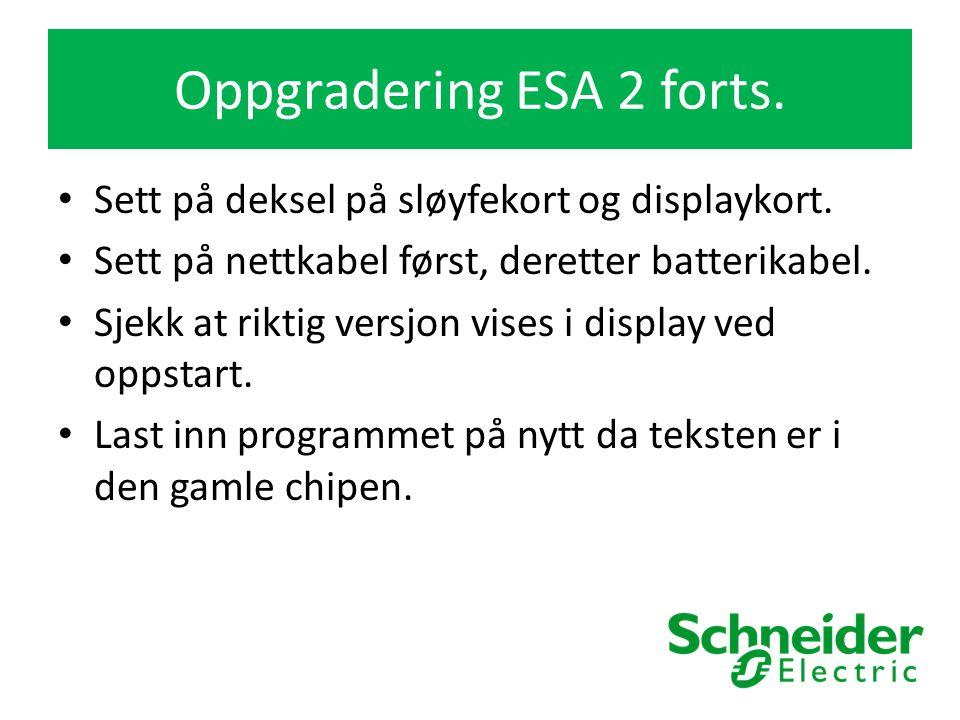 Oppgradering ESA 2 forts. Sett på deksel på sløyfekort og displaykort.