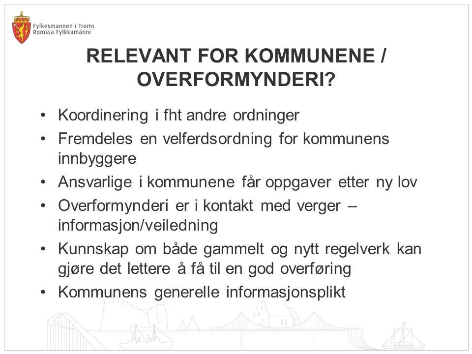 RELEVANT FOR KOMMUNENE / OVERFORMYNDERI.
